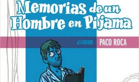 Memorias de un hombre en pijama.