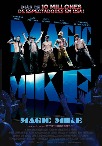 Magic Mike. Póster.