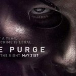 "Trailer y Póster de ""THE PURGE"". De los productores de ""PARANORMAL ACTIVITY"""