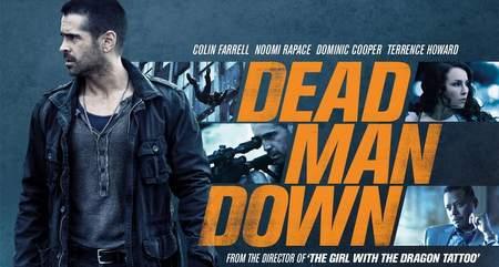 """""""La Venganza del hombre muerto (Dead Man Down)""""."""
