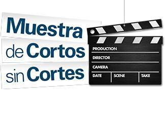 Muestra de Cortos sin cortes.