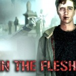 In the Flesh: ¡Zombies rehabilitados!