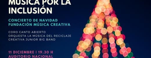 Música por la Inclusión: Concierto de Navidad de la Fundación Música Creativa el 11 de diciembre en el Auditorio Nacional de Música