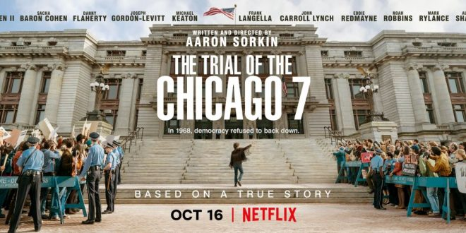 Crítica de El juicio de los 7 de Chicago. Proceso a la contracultura